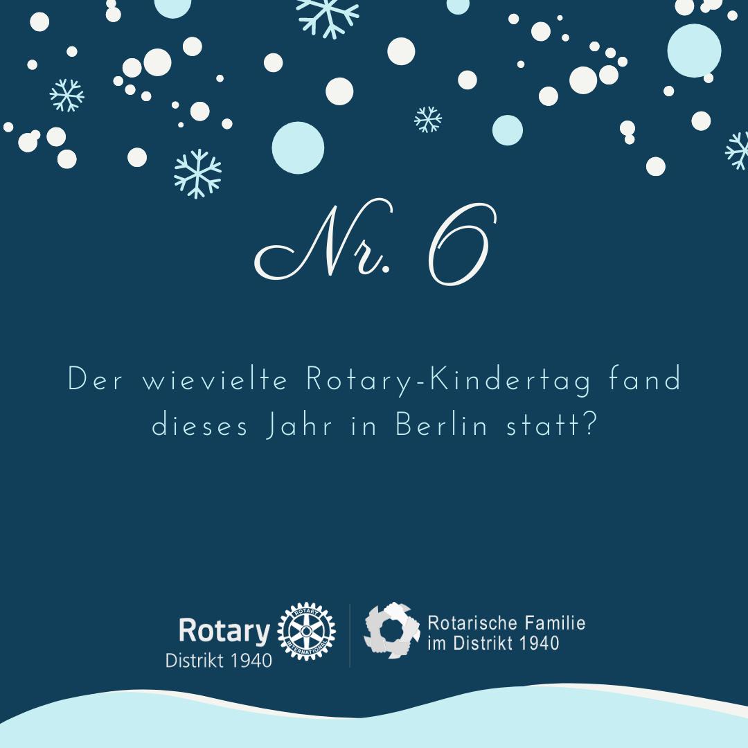 6. Der wievielte Rotary-Kindertag fand dieses Jahr in Berlin statt?